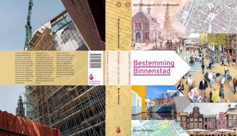 Boek 'Bestemming Binnenstad'